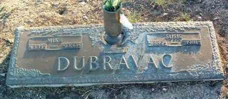 DUBRAVAC, MIKE - Yavapai County, Arizona | MIKE DUBRAVAC - Arizona Gravestone Photos