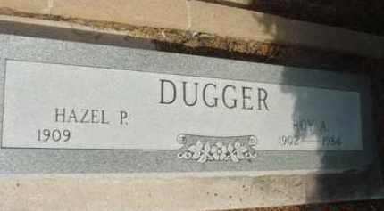 DUGGER, HAZEL P. - Yavapai County, Arizona | HAZEL P. DUGGER - Arizona Gravestone Photos