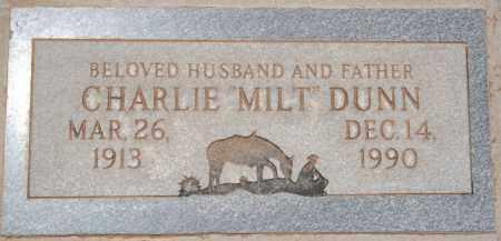 DUNN, CHARLIE M. (MILT) - Yavapai County, Arizona | CHARLIE M. (MILT) DUNN - Arizona Gravestone Photos