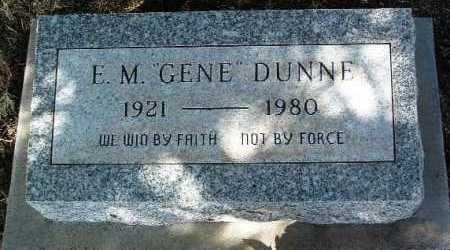 DUNNE, EUGENE M. (GENE) - Yavapai County, Arizona | EUGENE M. (GENE) DUNNE - Arizona Gravestone Photos