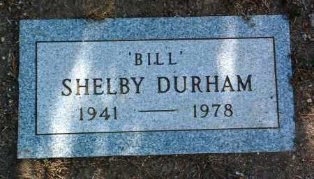 DURHAM, SHELBY (BILL) - Yavapai County, Arizona   SHELBY (BILL) DURHAM - Arizona Gravestone Photos