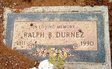 DURNEZ, RALPH B. - Yavapai County, Arizona | RALPH B. DURNEZ - Arizona Gravestone Photos