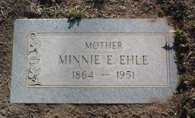 EHLE, MINNIE E. - Yavapai County, Arizona | MINNIE E. EHLE - Arizona Gravestone Photos
