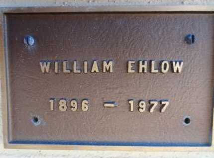 EHLOW, WILLIAM C. - Yavapai County, Arizona | WILLIAM C. EHLOW - Arizona Gravestone Photos
