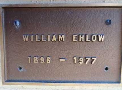 EHLOW, WILLIAM C. - Yavapai County, Arizona | WILLIAM C. EHLOW - Arizona Gravestone Photos