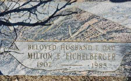 EICHELBERGER, MILTON EARL - Yavapai County, Arizona   MILTON EARL EICHELBERGER - Arizona Gravestone Photos