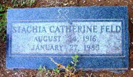 FELD, STACHIA CATHERINE - Yavapai County, Arizona   STACHIA CATHERINE FELD - Arizona Gravestone Photos