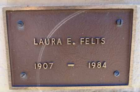 FELTS, LAURA E. - Yavapai County, Arizona | LAURA E. FELTS - Arizona Gravestone Photos
