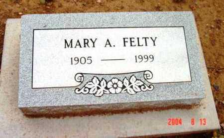 FELTY, MARY A. - Yavapai County, Arizona | MARY A. FELTY - Arizona Gravestone Photos