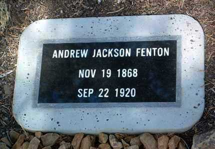FENTON, ANDREW JACKSON - Yavapai County, Arizona | ANDREW JACKSON FENTON - Arizona Gravestone Photos