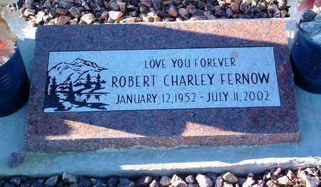 FERNOW, ROBERT CHARLEY - Yavapai County, Arizona | ROBERT CHARLEY FERNOW - Arizona Gravestone Photos