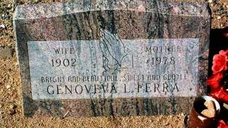 FERRA, GENOVEVA L. - Yavapai County, Arizona | GENOVEVA L. FERRA - Arizona Gravestone Photos