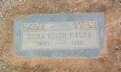 FIELDS, DORA EDITH - Yavapai County, Arizona | DORA EDITH FIELDS - Arizona Gravestone Photos