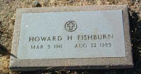 FISHBURN, HOWARD H. - Yavapai County, Arizona | HOWARD H. FISHBURN - Arizona Gravestone Photos