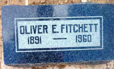 FITCHETT, OLIVER EARL - Yavapai County, Arizona | OLIVER EARL FITCHETT - Arizona Gravestone Photos