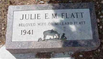 FLATT, JULIE  E. M. - Yavapai County, Arizona | JULIE  E. M. FLATT - Arizona Gravestone Photos