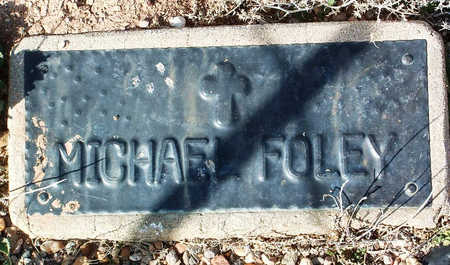 FOLEY, MICHAEL J. - Yavapai County, Arizona   MICHAEL J. FOLEY - Arizona Gravestone Photos