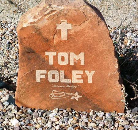 FOLEY, THOMAS E. - Yavapai County, Arizona | THOMAS E. FOLEY - Arizona Gravestone Photos