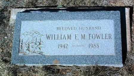 FOWLER, WILLIAM EDWARD - Yavapai County, Arizona | WILLIAM EDWARD FOWLER - Arizona Gravestone Photos