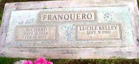KELLEY FRANQUERO, LUCILE - Yavapai County, Arizona | LUCILE KELLEY FRANQUERO - Arizona Gravestone Photos