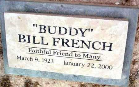 FRENCH, BILL  (BUDDY) - Yavapai County, Arizona   BILL  (BUDDY) FRENCH - Arizona Gravestone Photos