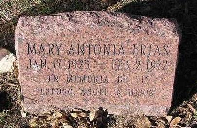 FRIAS, MARY ANTONIA - Yavapai County, Arizona   MARY ANTONIA FRIAS - Arizona Gravestone Photos