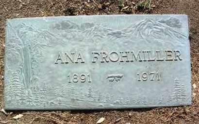 FROHMILLER, ANASTATIA (ANA) - Yavapai County, Arizona | ANASTATIA (ANA) FROHMILLER - Arizona Gravestone Photos