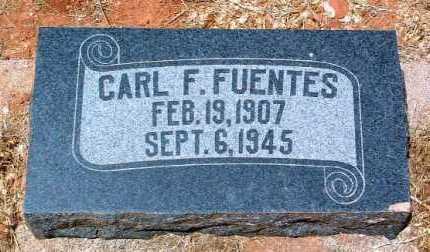 FUENTES, CARL FREDERICK - Yavapai County, Arizona   CARL FREDERICK FUENTES - Arizona Gravestone Photos