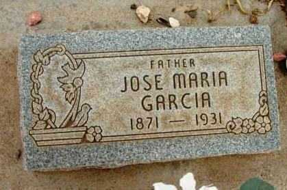 GARCIA, JOSE MARIA - Yavapai County, Arizona | JOSE MARIA GARCIA - Arizona Gravestone Photos