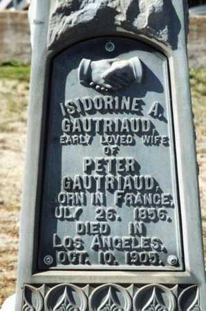 GAUTRIAUD, ISIDORINE A. - Yavapai County, Arizona   ISIDORINE A. GAUTRIAUD - Arizona Gravestone Photos