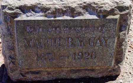YORKE GAY, MAUDE B. Y. - Yavapai County, Arizona | MAUDE B. Y. YORKE GAY - Arizona Gravestone Photos