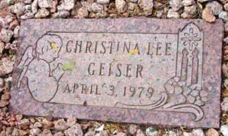 GEISER, CHRISTINA LEE - Yavapai County, Arizona | CHRISTINA LEE GEISER - Arizona Gravestone Photos