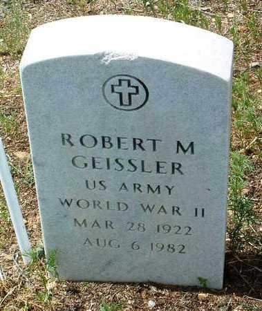 GEISSLER, ROBERT M. - Yavapai County, Arizona | ROBERT M. GEISSLER - Arizona Gravestone Photos
