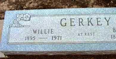 GERKEY, WILLIE - Yavapai County, Arizona | WILLIE GERKEY - Arizona Gravestone Photos
