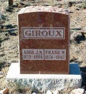 GILBERT GIROUX, ADDA JENNIE MAY - Yavapai County, Arizona | ADDA JENNIE MAY GILBERT GIROUX - Arizona Gravestone Photos