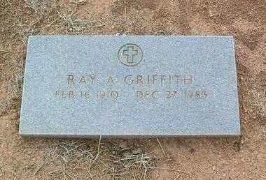 GRIFFITH, RAY A. - Yavapai County, Arizona | RAY A. GRIFFITH - Arizona Gravestone Photos
