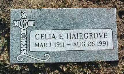 HAIRGROVE, CELIA E. - Yavapai County, Arizona | CELIA E. HAIRGROVE - Arizona Gravestone Photos