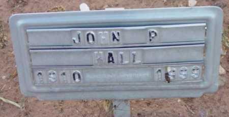 HALL, JOHN P. - Yavapai County, Arizona   JOHN P. HALL - Arizona Gravestone Photos