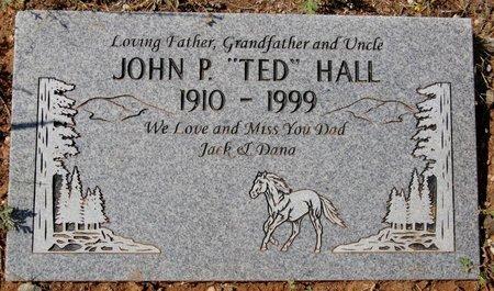 "HALL, JOHN P. ""TED"" - Yavapai County, Arizona   JOHN P. ""TED"" HALL - Arizona Gravestone Photos"