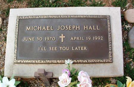 HALL, MICHAEL JOSEPH - Yavapai County, Arizona | MICHAEL JOSEPH HALL - Arizona Gravestone Photos