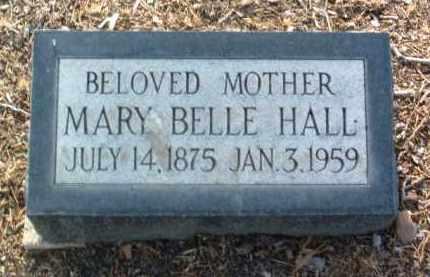 HALL, MARY BELLE - Yavapai County, Arizona | MARY BELLE HALL - Arizona Gravestone Photos