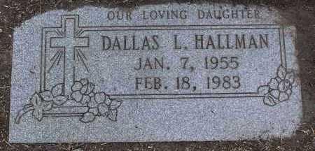 HALLMAN, DALLAS L. - Yavapai County, Arizona | DALLAS L. HALLMAN - Arizona Gravestone Photos
