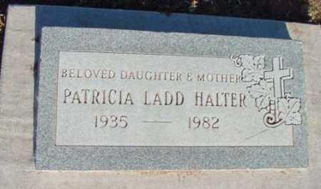 LADD HALTER, PATRICIA - Yavapai County, Arizona | PATRICIA LADD HALTER - Arizona Gravestone Photos