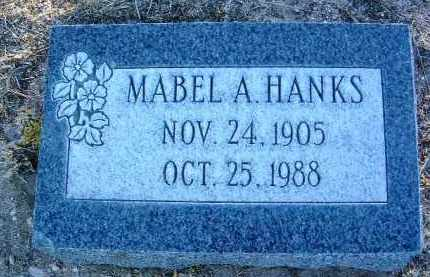 HANKS, MABEL A. - Yavapai County, Arizona | MABEL A. HANKS - Arizona Gravestone Photos
