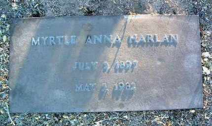 HARLAN, MYRTLE ANNA - Yavapai County, Arizona | MYRTLE ANNA HARLAN - Arizona Gravestone Photos