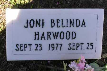 HARWOOD, JONI BELINDA - Yavapai County, Arizona | JONI BELINDA HARWOOD - Arizona Gravestone Photos
