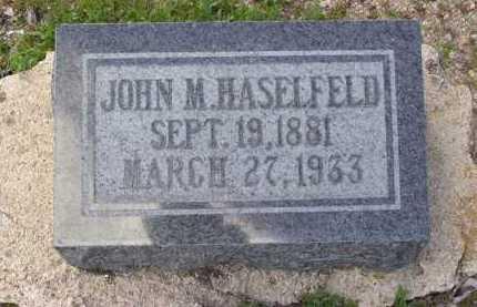 HASELFELD, JOHN M. - Yavapai County, Arizona | JOHN M. HASELFELD - Arizona Gravestone Photos