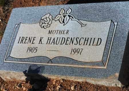 HAUDENSCHILD, IRENE K. - Yavapai County, Arizona | IRENE K. HAUDENSCHILD - Arizona Gravestone Photos