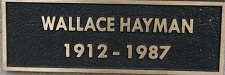 HAYMAN, WALLACE HERBERT - Yavapai County, Arizona | WALLACE HERBERT HAYMAN - Arizona Gravestone Photos