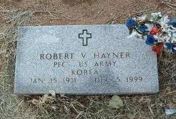 HAYNER, ROBERT V. - Yavapai County, Arizona   ROBERT V. HAYNER - Arizona Gravestone Photos